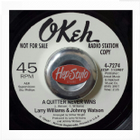 "45RE ✦ LARRY WILLIAMS & JOHNNY WATSON ✦ ""A Quitter Never Wins / Too Late"""